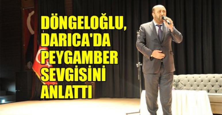 Döngeloğlu, Darıca'da Peygamber sevgisini anlattı