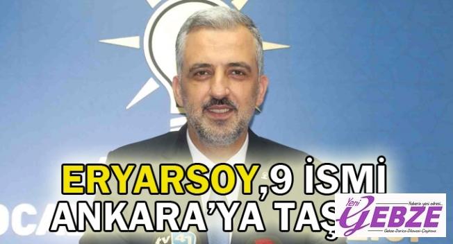 Eryarsoy, 9 ismi Ankara'ya taşıdı