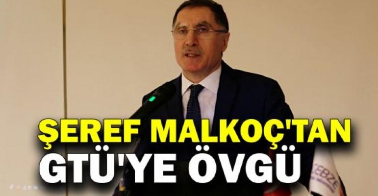 Kamu Başdenetçisi Şeref Malkoç'tan, GTÜ'ye övgü