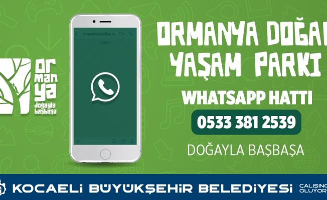 Ormanya Whatsapp hattı hizmetinizde