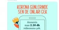 """""""Korona Günlerinde Siz de Annenizi Çekin"""" adlı ödüllü yarışma"""