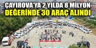 Çayırova'ya 2 yılda 8 milyon değerinde 30 araç alındı