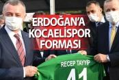 Erdoğan'a Kocaelispor forması